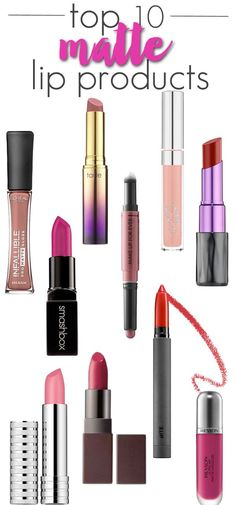 Top 10 Matte Lip Products - the best matte lipsticks, matte lip gloss and matte lip pencils  makeup cosmetics skin beauty