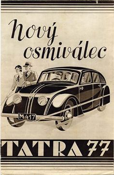 Tatra 77 Promo Poster Car Illustration, Illustrations, Classic Motors, Classic Cars, Vintage Ads, Vintage Posters, Retro Futuristic, Car Posters, Car Advertising