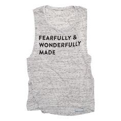Fearfully and Wonderfully Made White Fleck Women's Muscle Tank   walk in love.