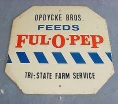 NICE * 1940s vintage FUL-O-PEP FEEDS / STOP Old Double Sided Metal Farm Sign