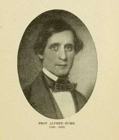 """Alfred Hume. """"Father of the Nashville Public School system."""" Hume, Leland, and Alfred Hume. Early History of the Nashville Public Schools. Nashvillle?, 1921."""
