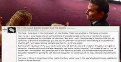 """""""The more I think about it, the more upset I am that Bradley Cooper was snubbed at The Oscars on Sunday."""""""