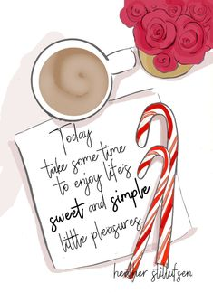rose hill designs by heather stillufsen Happy Thoughts, Positive Thoughts, Positive Quotes, Positive Life, Bon Weekend, Christmas Quotes, Christmas Images, Christmas Goodies, Christmas Ideas