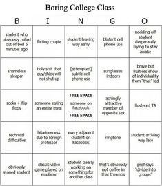 College class bingo. Definitely playing this in class.