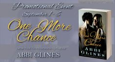Book Crazy: Promo Event: One More Chance [Chance 02] by Abbi Glines!
