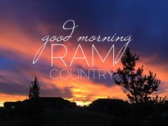Good Morning, Ram Country!