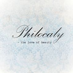 Philocaly Definition | #wordsdefinitions