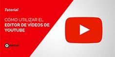 Cómo utilizar el editor de vídeos de Youtube