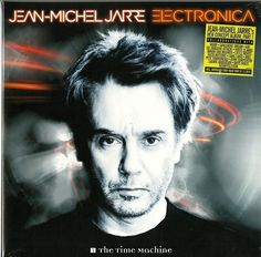 Jean-Michel Jarre ‎– Electronica 1: The Time Machine ...