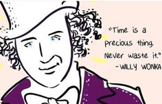 """""""Time is a precious thing. Never waste it."""" — Gene Wilder (as Willy Wonka) Kids Book Character Costumes, Children's Book Characters, Movie Quotes, Funny Quotes, Life Quotes, Clever Quotes, Great Quotes, Willy Wonka Quotes, Music Doodle"""