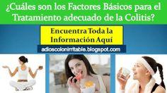 Existen algunos factores que son indispensables para tener un tratamiento adecuado de la ColitisConócelos http://adioscolonirritable.blogspot.com/2014/01/5-pasos-basicos-para-combatir-colitis-nerviosa.html