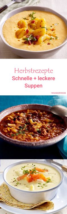 Genau richtig für den Herbst: Schnelle Suppen mit viel Geschmack.