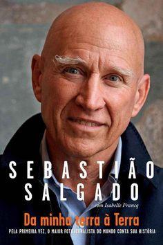 Neste link você pode ler o livro ou baixar gratuitamente para conhecer um pouco mais sobre a trajetória de Sebastião Salgado.  http://lelivros.link/book/baixar-livro-da-minha-terra-a-terra-sebastiao-salgado-em-epub-mobi-e-pdf/