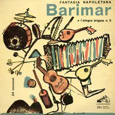 vinyl-artwork:  Barimar E L'Allegra Brigata - N. 5 - Fantasia Napoletana - 24 Successi, 1958. Cover by Fulvio Bianconi.