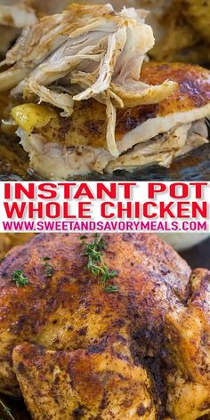 Instant Pot Whole Chicken Recipe - Fresh or Frozen [Video] - Sweet and Savory Meals Instant Pot Whole Chicken is juicy, tender and incredibly easy to make. You can make this time-saving recipe with fresh or frozen chicken in less than 60 minutes! Instant Pot Whole Chicken Recipe, Best Instant Pot Recipe, Instant Pot Dinner Recipes, Instapot Recipes Chicken, Easy Chicken Recipes, Instant Pot Pressure Cooker, Pressure Cooker Recipes, Whole Chicken Pressure Cooker, Pepperocini Recipes
