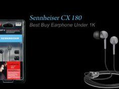 Sennheiser CX180 Street 2 : Best Buy Earphones Under 1K