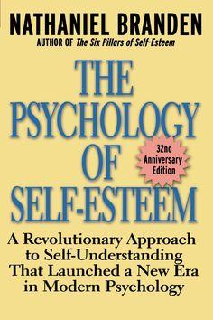 The Psychology of Self-Esteem book.
