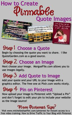 How to Create Pinnable Image Quotes http://michelleshaeffer.com/how-to-create-pinnable-image-quotes/2012/07/23/