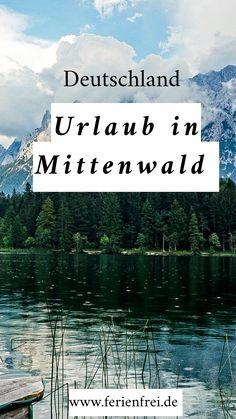 Ab in die Berge in Deutschland, auf zum Wandern entlang idyllischer Bergseen und durch die Leutaschklamm. Auf zu Urlaub in den Bergen in Deutschland. Genauer gesagt: Auf ins malerische Mittenwald, das locker für eine Woche oder länger voller Erlebnisse reicht. Ein wunderbarer Urlaubsort inmitten der Berge mit Panoramablick garantiert. Reisetipps für den Urlaub findet ihr im Reiseblog ferienfrei. Ich freue mich, wenn ihr vorbeischaut. Bergen, Highlights, Movies, Movie Posters, Vacation Places, Road Trip Destinations, Films, Film Poster, Luminizer