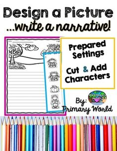 Design your Narrative! Engaging ! Students are provided with pre-designed setting paper and pictures to add to the setting..plan..then write! Rubric, posters and more!