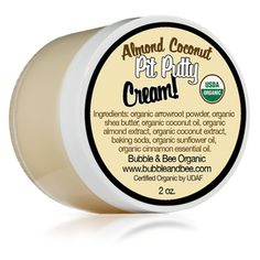 Organic Deodorant Cream: Almond Coconut Pit Putty goes on clear with no residue, is gentle on skin and guaranteed to work!