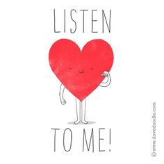 Listen to your heart - I Love Doodle - The visual art of Lim Heng Swee http://www.ilovedoodle.com https://instagram.com/limhengswee