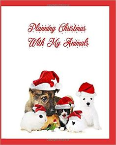Planning Christmas with my Animals: The best family planner for Christmas: Amazon.co.uk: Publishing, Cloud, Deay, Norah: 9798667039198: Books