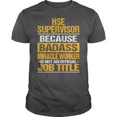 Awesome Tee For Hse Supervisor T-Shirts, Hoodies. CHECK PRICE ==► https://www.sunfrog.com/LifeStyle/Awesome-Tee-For-Hse-Supervisor-134141226-Dark-Grey-Guys.html?id=41382