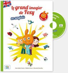"""""""Le grand imagier de Foxy en anglais"""" - ABC Mélody"""