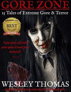 GORE+ZONE:+15+Tales+of+Extreme+Gore+&+Terror