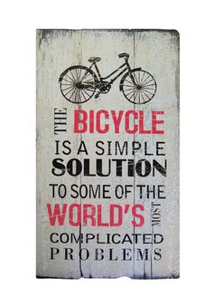 Bicycle quote. #truth
