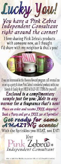 """Pink Zebra! What will you do with your Sprinkles?! Please message me if you would like more information about Pink Zebra.  I would love for you to """"stick your nose in my business!"""" You can also visit my website at www.pinkzebrahome.com/laurieward"""