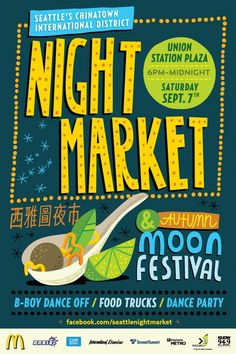 Take a trip to Seattle's Chinatown for an exotic night of flavors and entertainment during the night market on September 7 our girls love the lion dance in the spring, but this would be fun (without kids) I love Chinese Mooncakes Autumn Moon Festival, Things To Do Seattle, Vashon Island, Halloween Illustration, Rodeo, Marketing, Shit Happens, Night, September 7