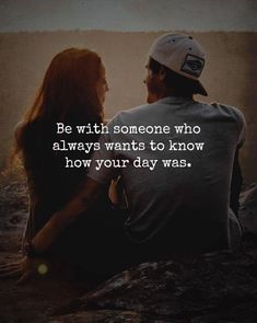 Be with someone who always wants to know how your day was. There is some madness in love, a feeling which changes your life totally. Below are some 37 Love-Hate-Sad-Happy Relationship Quotes relatable to all! Great Quotes, Quotes To Live By, Me Quotes, Motivational Quotes, Inspirational Quotes, Happy Relationship Quotes, Happy Relationships, Couple Quotes, Romantic Quotes