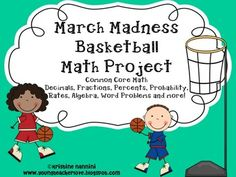 March Madness Tournament math project.  Aligned to CC.  Fractions, Decimals, Percents, Mean/Median/Mode/Range, Probability.....just to name a few. $3.50