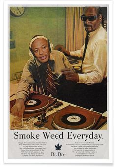 Smoke Weed Every Day as Premium Poster by Ads Libitum | JUNIQE