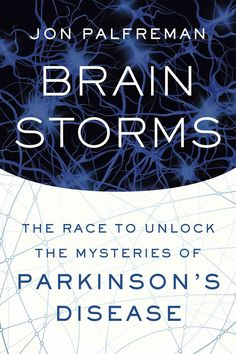A Top 10 Science Book of Fall 2015 - Publishers Weekly A star science journalist with Parkinson's reveals the inner workings of this perplexing disease Seven million people worldwide suffer from Parki