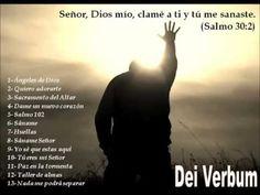 En adoración - Sáname Señor - Mix Dei Verbum Playlist de Adoración eucarística    https://www.youtube.com/watch?v=AsQ0Xj30Kg0&list=RDQ3UY2kSRvXg&index=3
