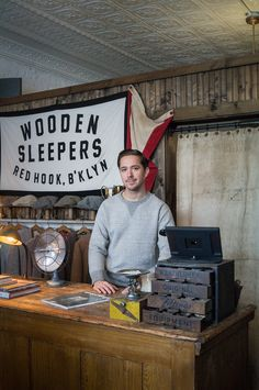 Brian Davis, The Shopkeeper at Wooden Sleepers, Red Hook, Brooklyn NY  Read Brian's Story & Take a Tour of Wooden Sleepers http://www.theshopkeepers.com/wooden-sleepers/
