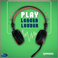 Now play #Longer #Louder before you call it quits. #QuantumHiTech #Headphones QHM880