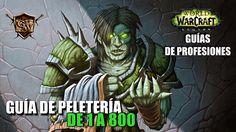 Guía de Peletería 1-800 - http://www.guiaswow.com/guia-del-juego/guia-de-peleteria-1-800.html