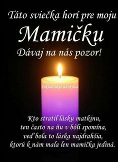 We remember with love- S láskou spomíname We remember with love - Healthy Sweets, Birthday In Heaven, We Remember, Cool Words, Karma, Motto, Memories, Love, Amor