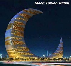 Moon Tower, Dubai✖️FOSTERGINGER AT PINTEREST ✖️ 感謝 / 谢谢 / Teşekkürler / благодаря / BEDANKT / VIELEN DANK / GRACIAS / THANKS : TO MY 10,000 FOLLOWERS✖️
