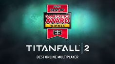 Critics Award for the best multiplayer shooter of E3 goes toTitanfall2