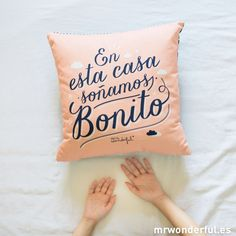 "Funda de cojín ""En esta casa soñamos bonito"" #cushion #mrwonderfulshop"