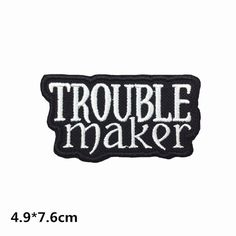 New to craftapplique on Etsy: trouble maker cool Patch Embroidered Patch Perfect full Embroidery iron on patch sew on patch (4.00 USD)