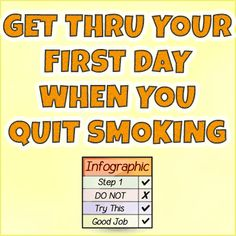 Quit Smoking – How To Get Thru Your First Day #quitsmokingquotes