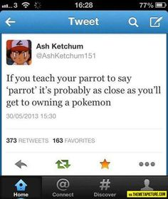 If you teach your parrot to say parrot…