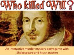 Game: Who Killed Will Shakespeare? (mystery party game) for 6 to 30 players)