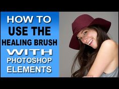 The Healing Brush Tool In Photoshop Elements Clearly Explained